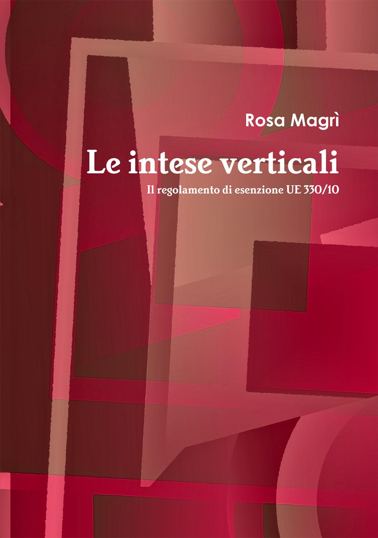 Le Intese Verticali di Rosa Magrì